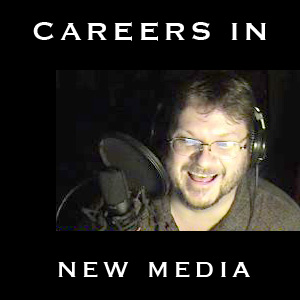 Careers in New Media