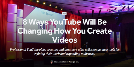 8 Ways YouTube Will Be Changing How You Create Videos via Read Write Web