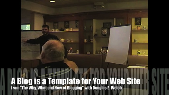New Media 101: A Blog is a Template for Your Web Site