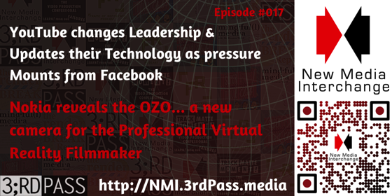 New Media Interchange 17: Technology & Leadership Changes at YouTube [Audio Podcast]