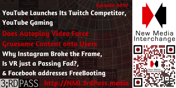New Media Interchange 19: YouTube Launches Its Gaming Specific live streaming site and Does autoplay video force gruesome content on new media users?