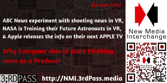 ABC Tests VR News, The New Apple TV, & Why Everyone Should Think Like A Producer