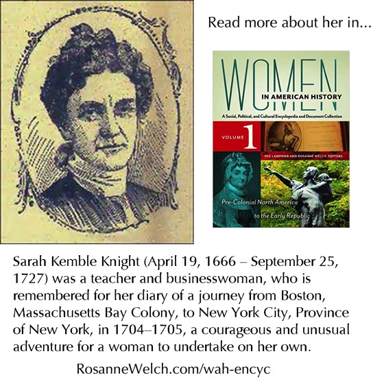Women in American History: Sarah Kemble Knight - Read more about here in Women in American History