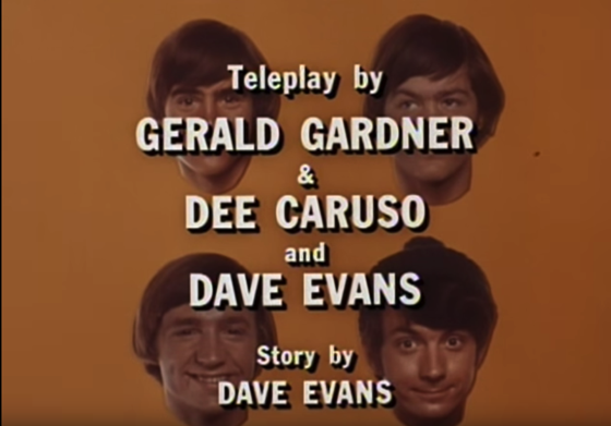 "Who Wrote The Monkees? -  ""Case of the Missing Monkee"" and ""I Was A Teenage Monster"" - by Gerald Gardner and Dee Caruso and Dave Evans"