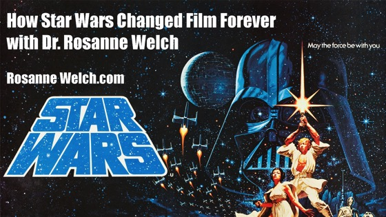 How Star Wars Influenced Movie Themes, Female Characters, and Fandom with Dr. Rosanne Welch