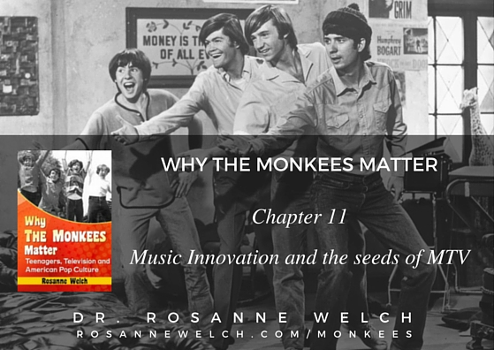 Why The Monkees Matter: Music Innovation and the seeds of MTV