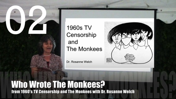 Who Wrote The Monkees? from1960's TV Censorship and The Monkees with Dr. Rosanne Welch
