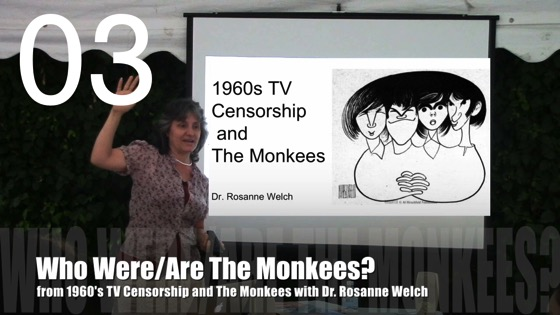 Who Were/Are The Monkees? from 1960's TV Censorship and The Monkees with Dr. Rosanne Welch