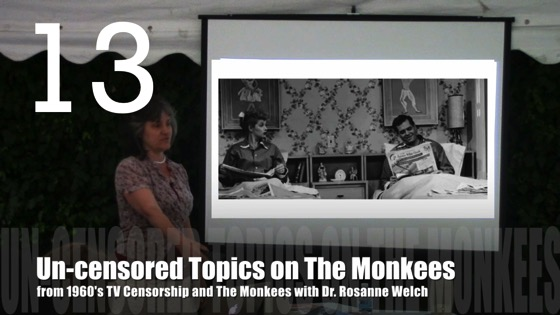 Un-censored Topics on The Monkees from 1960's TV Censorship and The Monkees with Dr. Rosanne Welch