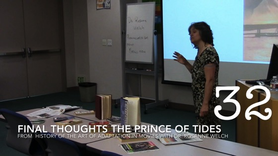 Final Thoughts On Adapting The Prince of Tides from A History of the Art of Adaptation