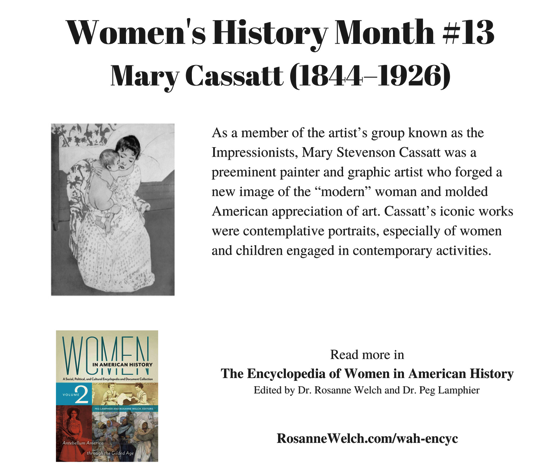 Women's History Month - 13 in a series - Mary Cassatt