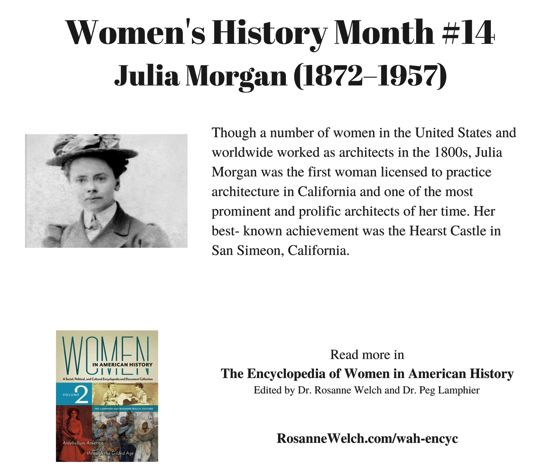 Women's History Month - 14 in a series - Julia Morgan