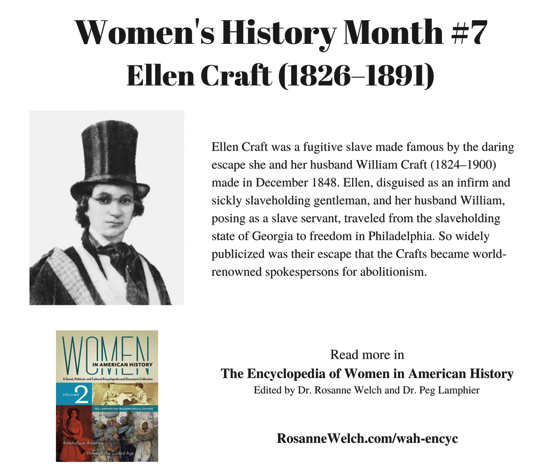 Women's History Month - 7 in a series - Ellen Craft