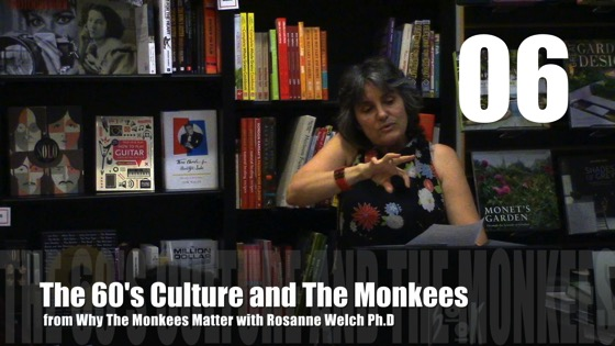 The 60's Culture and The Monkees from Why The Monkees Matter Book Signing
