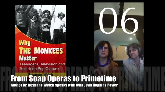 """06 : From Soap Operas to Primetime : """"Why The Monkees Matter"""" Interview"""