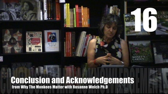 Conclusion and Acknowledgements from Why The Monkees Matter Book Signing