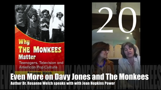 "20: Even More on Davy Jones and The Monkees : ""Why The Monkees Matter"" Interview with Jean Power [Video] (0:57)"