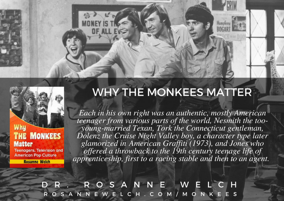 "Quotes from ""Why The Monkees Matter"" by Dr. Rosanne Welch – 77 in a series – Authentic"