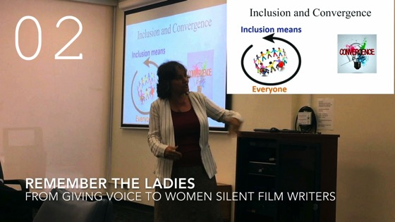 Remember the Ladies from Giving Voice to Silent Films and the Far From Silent Women Who Wrote Them with Dr. Rosanne Welch [Video] (0:56)