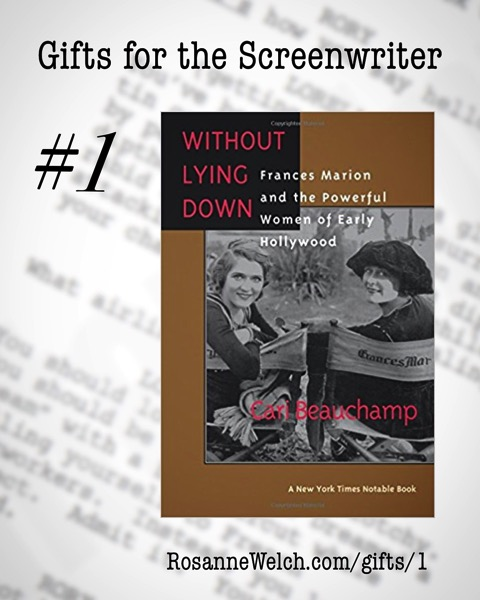 Without Lying Down by Cari Beauchamp | Gifts for Screenwriters #1