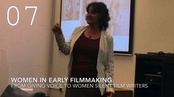 Women in Early Filmmaking from Giving Voice to Silent Films and the Far From Silent Women Who Wrote Them with Dr. Rosanne Welch