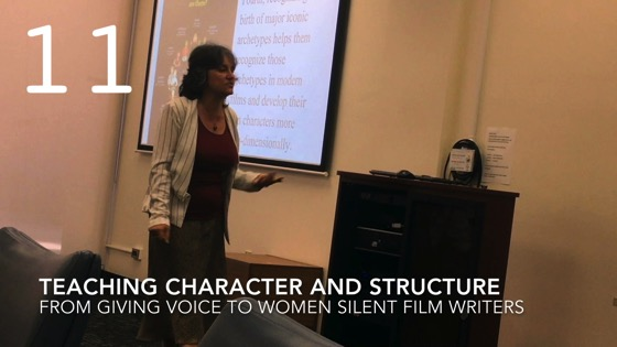 Teaching Character and Structure from Giving Voice to Silent Films and the Far From Silent Women Who Wrote Them with Dr. Rosanne Welch [Video]