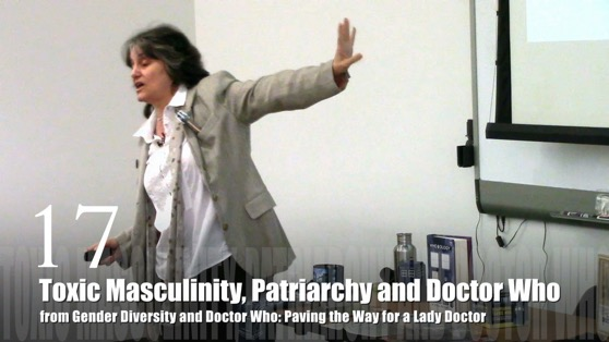 17 Toxic Masculinity, Patriarchy and Doctor Who from Gender Diversity in the Who-niverse