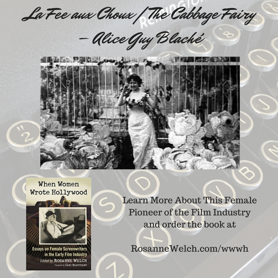 When Women Wrote Hollywood - 7 in a series - La Fee aux Choux | The Cabbage Fairy – Alice Guy Blaché
