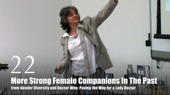 22 More Strong Female Companions In The Past from Gender Diversity in the Who-niverse [Video] (0:51)