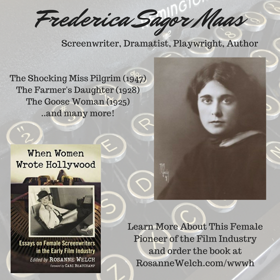 When Women Wrote Hollywood - 10 in a series - Frederica Sagor Maas