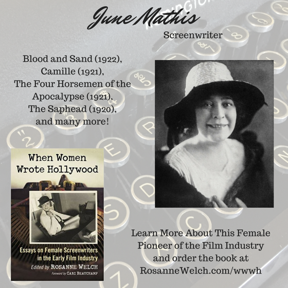 When Women Wrote Hollywood - 18 in a series - June Mathis