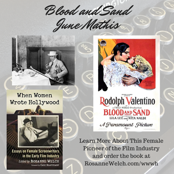 When Women Wrote Hollywood - 19 in a series - Blood and Sand starring Rudolph Valentino, Written for the screen by June Mathis
