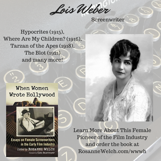 When Women Wrote Hollywood - 20 in a series - Lois Weber