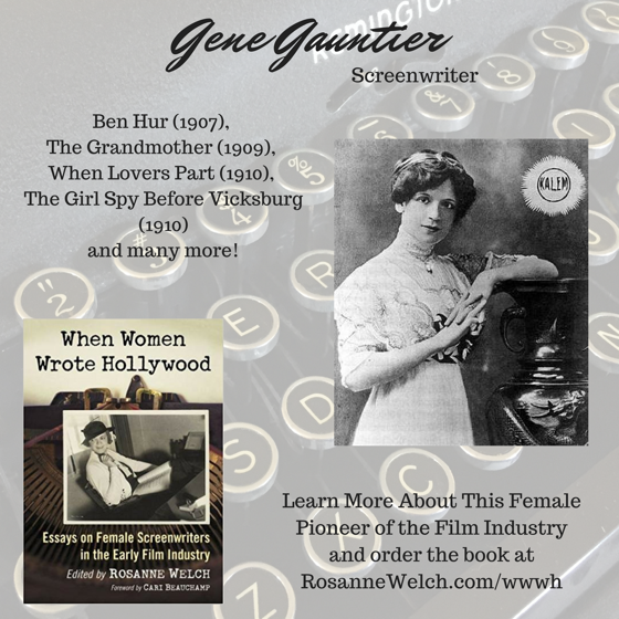 When Women Wrote Hollywood - 22 in a series - Gene Gauntier