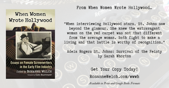 Quotes from When Women Wrote Hollywood - 3 in a series - Beyond the glamour