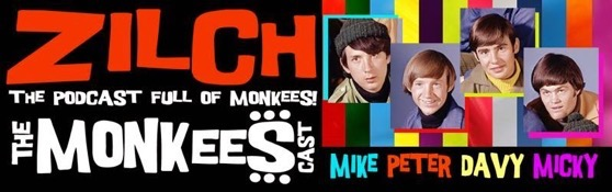 From The Research Vault: Zilch:  The Podcast Full of The Monkees