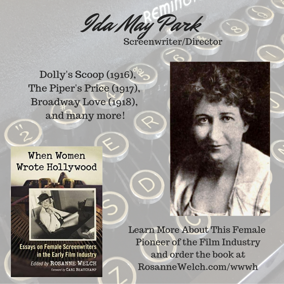 When Women Wrote Hollywood - 28 in a series - Ida May Park