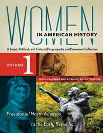More news on Women in American History: A Social, Political, and Cultural Encyclopedia and Document Collection
