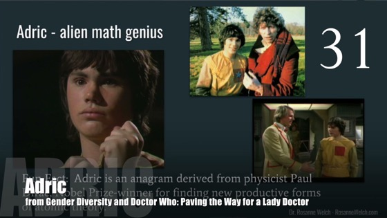 31 Adric from Gender Diversity in the Who-niverse [Video] (0:38)