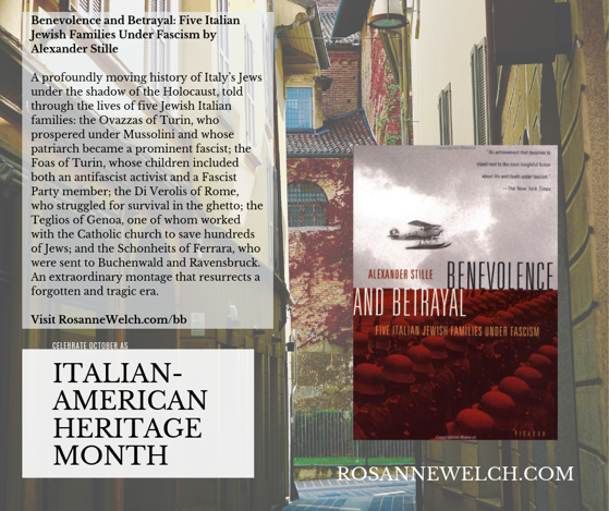 Benevolence and Betrayal: Five Italian Jewish Families Under Fascism by Alexander Stille - Italian-American Heritage Month - 29 in a series