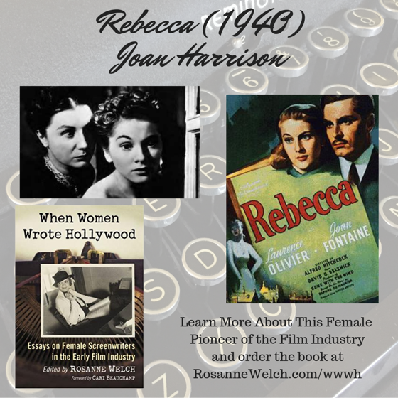 When Women Wrote Hollywood - 37 in a series - Rebecca - Wr: Joan Harrison, Dir: Alfred Hitchcock