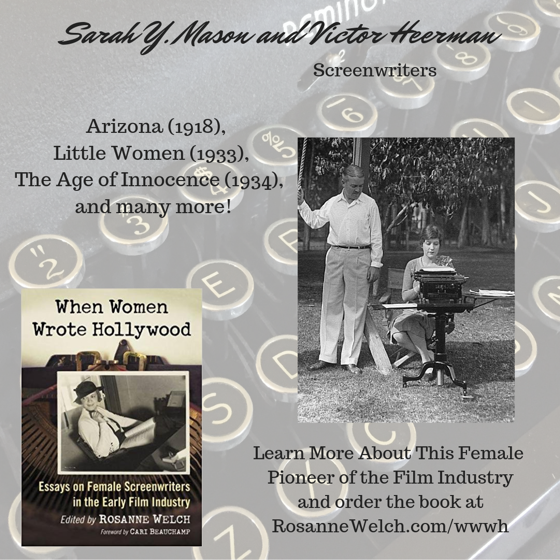 When Women Wrote Hollywood - 38 in a series - Sarah Y. Mason and Victor Heerman
