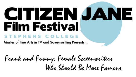Frank and Funny: Female Screenwriters Who Should Be More Famous from Citizen Jane Film Festival 2018 [Video] (1:15:00)