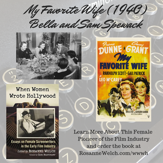 When Women Wrote Hollywood - My Favorite Wife (1940), Wr: Bella and Sam Spewack – 43 in a series
