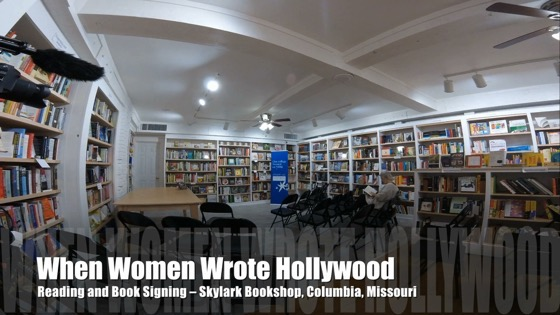 Timelapse:  When Women Wrote Hollywood Book Reading and Signing, Skylark Bookshop, Columbia, Missouri