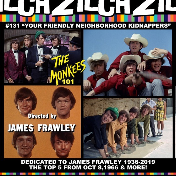 Rosanne co-hosts Zilch #131: Monkees 101: our Friendly Neighborhood Kidnappers [Audio]