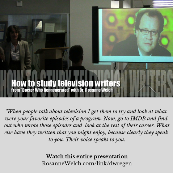 How to study television writers from Rosanne Welch, Ph.D - 2 in a series