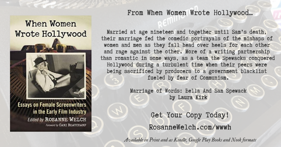 Quotes from When Women Wrote Hollywood - 24 - in a series - A Marriage of Words