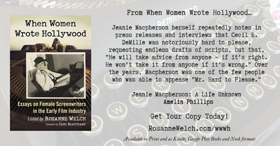 Quotes from When Women Wrote Hollywood - 31 in a series - Jeanie Macpherson and DeMille