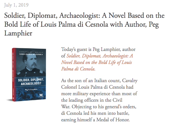 Mentoris Project Podcast: Soldier, Diplomat, Archaeologist: A Novel Based on the Bold Life of Louis Palma di Cesnola with Author, Peg Lamphier